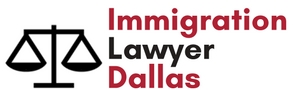 Immigration Lawyer Dallas
